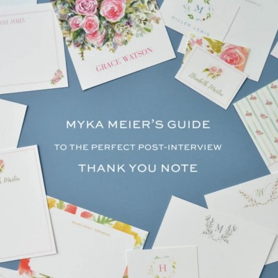 Myka Meier's Guide to the Perfect Post-Interview Thank You Note