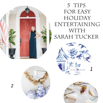 Holiday Entertaining Tips with Sarah Tucker